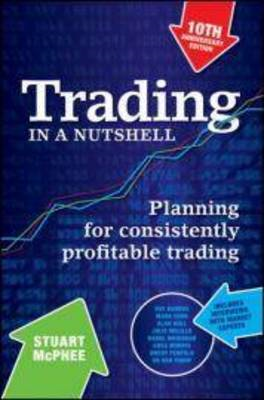 Trading in a Nutshell: Planning for Consistently Profitable Trading (BOK)