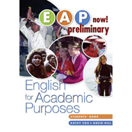 EAP Now! Preliminary Student Book: Preliminary : English for Academic Purposes (BOK)