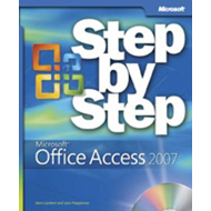 Microsoft Office Access 2007 Step-by-Step (BOK)