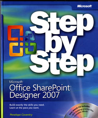 Microsoft Office SharePoint Designer 2007 Step by Step (BOK)