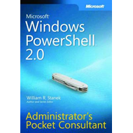 Windows Powershell 2.0 Administrator's Pocket Consultant (BOK)