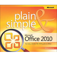 Microsoft Office 2010 Plain and Simple (BOK)