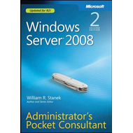Windows Server 2008 Administrator's Pocket Consultant (BOK)