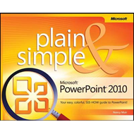 Microsoft PowerPoint 2010 Plain and Simple (BOK)