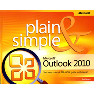 Microsoft Outlook 2010 Plain and Simple (BOK)
