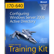 Configuring Windows Server 2008 Active Directory: MCTS Self-Paced Training Kit (Exam 70-640) (BOK)