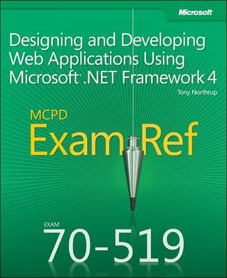 MCPD 70-519 Exam Ref: Designing and Developing Web Applications Using Microsoft .NET Framework 4 (BOK)