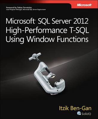 Microsoft SQL Server 2012 High-Performance T-SQL Using Window Functions (BOK)