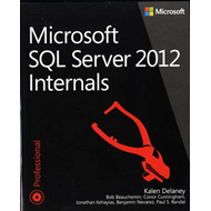 Microsoft SQL Server 2012 Internals (BOK)