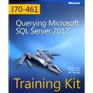 Querying Microsoft SQL Server 2012: Training Kit (Exam 70-461) (BOK)