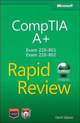 CompTIA A+ Rapid Review (Exam 220-801 and Exam 220-802) (BOK)