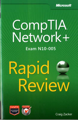 CompTIA Network+ Rapid Review (Exam N10-005) (BOK)