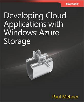 Developing Cloud Applications with Windows Azure Storage (BOK)