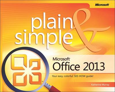 Microsoft Office Professional 2013 Plain & Simple (BOK)