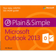 Microsoft Outlook 2013 Plain & Simple (BOK)