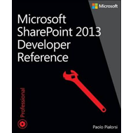 Microsoft SharePoint 2013 Developer Reference (BOK)