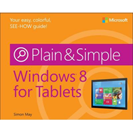 Windows 8 for Tablets Plain & Simple (BOK)