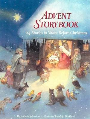 Advent Storybook: 24 Stories to Share Before Christmas (BOK)