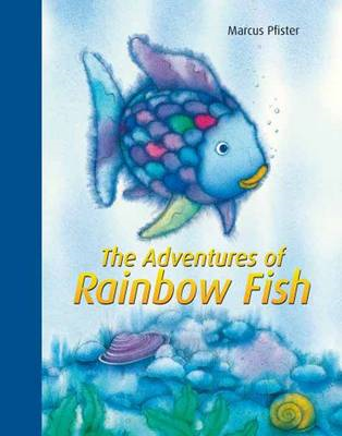 Adventures of Rainbow Fish (BOK)