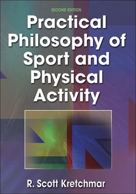 Practical Philosophy of Sport and Physical Activity (BOK)