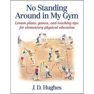 No Standing Around in My Gym (BOK)