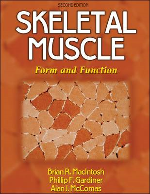 Skeletal Muscle: Form and Function (BOK)