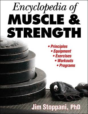 Encyclopedia of Muscle and Strength