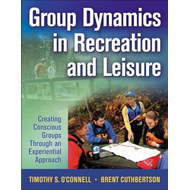 Group Dynamics in Recreation and Leisure (BOK)