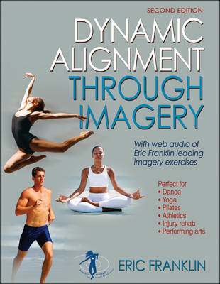 Dynamic Alignment Through Imagery - 2nd Edition (BOK)