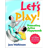 Let's Play!: Promoting Active Playgrounds (BOK)