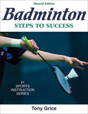 Badminton: Steps to Success - 2nd Edition (BOK)
