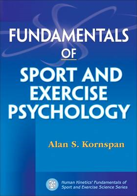 Fundamentals of Sport and Exercise Psychology (BOK)