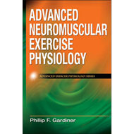 Advanced Neuromuscular Exercise Physiology (BOK)