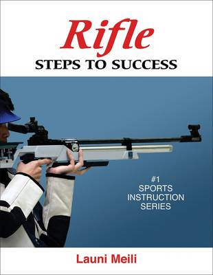 Rifle: Steps to Success (BOK)