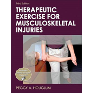 Therapeutic Exercise for Musculoskeletal Injuries-3rd Editio (BOK)