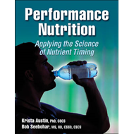 Performance Nutrition: Applying the Science of Nutrient Timing (BOK)