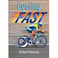 Cycling Fast: Winning Essentials for Cycling Competition (BOK)