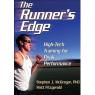 The Runner's Edge: High-tech Training for Peak Performance (BOK)