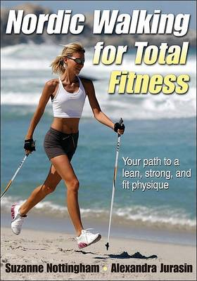 Nordic Walking for Total Fitness (BOK)