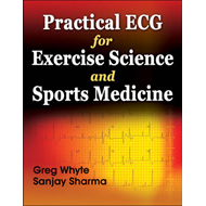 Practical ECG for Exercise Science and Sports Medicine (BOK)