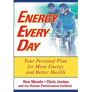 Energy Every Day: Your Personal Plan for More Energy and Better Health (BOK)