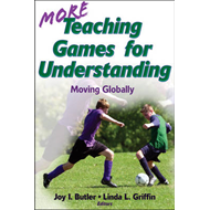 More Teaching Games for Understanding:Theory, Research & Pra (BOK)