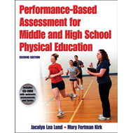 Performance Based Assessment for Middle and High School Physical Education (BOK)