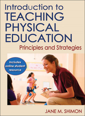 Introduction to Teaching Physical Education: Principles and Strategies (BOK)