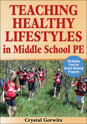 Teaching Healthy Lifestyles in Middle School PE: Strategies from an Award-winning Program (BOK)