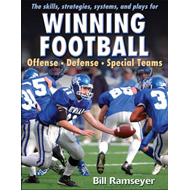 The Skills, Strategies, Systems and Plays for Winning Football: Offense - Defense - Special Teams (BOK)