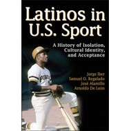 Latinos in U.S. Sport (BOK)