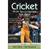 Cricket: 99.94 Tips to Improve Your Game (BOK)