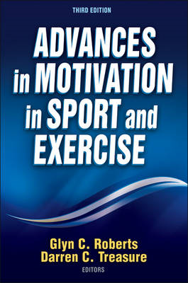 Advances in Motivation in Sport and Exercise-3rd Edition (BOK)