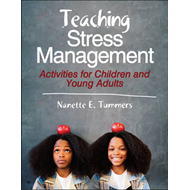 Teaching Stress Management: Activities for Children and Young Adults (BOK)